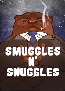 Smuggles n' Snuggles