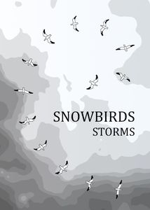 Snowbirds: Storms
