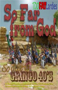 So Far from God: A Sharp Practice Supplement for the US Mexican War