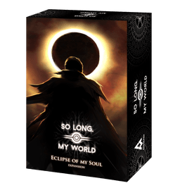 So Long, My World: Eclipse of My Soul