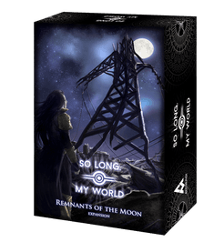 So Long, My World: Remnants of the Moon