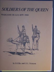 Soldiers of the Queen: Wargame Rules, 1879-1900