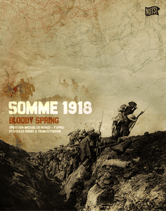 Somme 1918: Bloody Spring