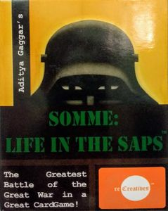Somme: Life in the Saps