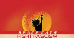 Space Cats Fight Fascism