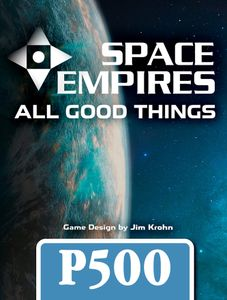 Space Empires: All Good Things