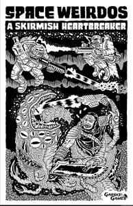 Space Weirdos: A Skirmish Heartbreaker