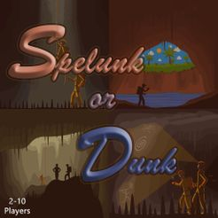 Spelunk or Dunk
