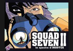 Squad Seven II: Le spectre d'Imhotek