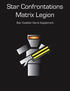 Star Confrontations: Matrix Legion