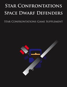 Star Confrontations: Space Dwarf Defenders