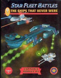 Star Fleet Battles: Module R9 – The Ships That Never Were