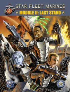 Star Fleet Marines: Module II – Last Stand