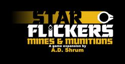 Star Flickers: Mines & Munitions