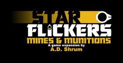 Star Flickers: Mines & Munitions