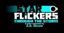 Star Flickers: Through The Storm