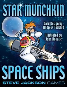 Star Munchkin: Space Ships