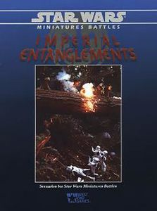 Star Wars Miniatures Battles: Imperial Entanglements