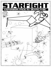 Starfight: Expansion Pack IV – Death Cube