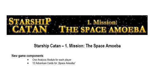 Starship Catan: 1st Mission – The Space Amoeba