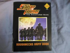 Starship Troopers Miniatures Game: Roughnecks Army Book