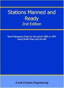 Stations Manned and Ready 2nd Edition