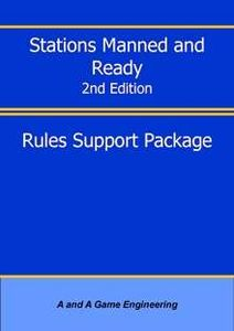 Stations Manned and Ready (2nd Edition): Rules Support Package