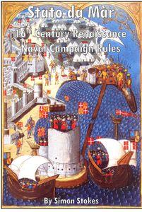 Stato da Màr: 16th Century Renaissance Naval Campaign Rules