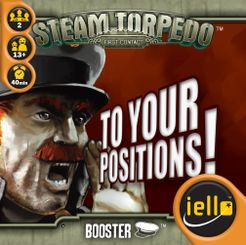 Steam Torpedo: First Contact – To Your Positions!