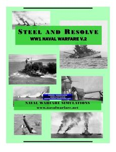 Steel and Resolve: WW1 Naval Warfare