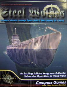 Steel Wolves: The German Submarine Campaign Against Allied Shipping – Vol 1