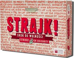 Strajk! Skok do wolno?ci