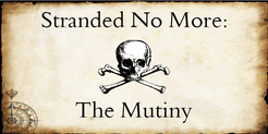 Stranded No More: The Mutiny
