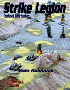 Strike Legion: Combined Arms Combat – Main Rulebook
