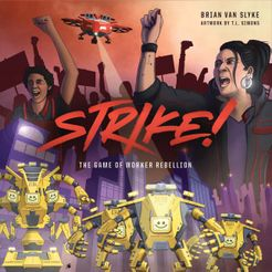 STRIKE!: The Game of Worker Rebellion