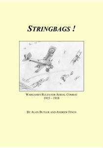 Stringbags! Wargames Rules for Aerial Combat 1915 - 1918