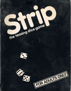 Strip: The teasing dice game