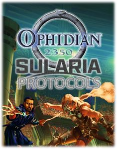 Sularia Protocols (fan expansion to Ophidian 2350 CCG & Battle For Sularia)