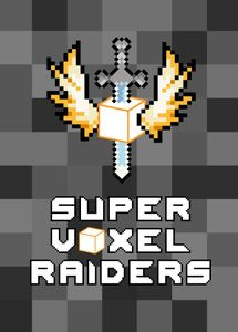 Super Voxel Raiders