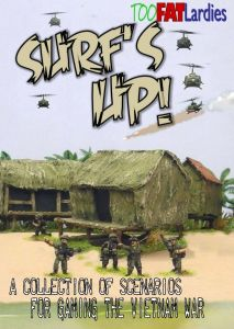 Surf's Up: A Collection of Scenarios for Gaming the Vietnam War