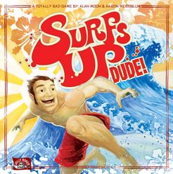 Surf's Up, Dude!