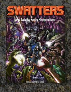 Swatters: Large Scale Bug Hunting Miniatures Rules