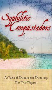 Syphilitic Conquistadors