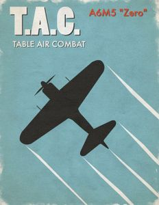 Table Air Combat: A6M5 Zero