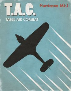 Table Air Combat: Hurricane Mk.I