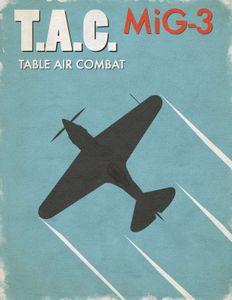 Table Air Combat: MiG-3