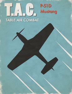 Table Air Combat: P-51D Mustang