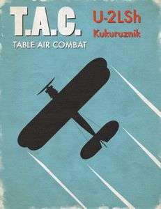 Table Air Combat: U-2 Kukuruznik