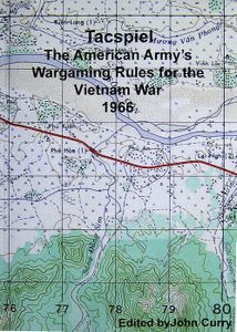 Tacspiel: The American Army's War Game of the Vietnam War
