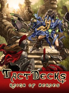 TactDecks: Reign of Heroes